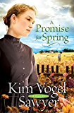 A Promise for Spring (Heart of the Prairie Book #3)