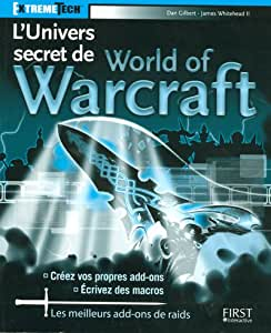 L'Univers secret de World of Warcraft