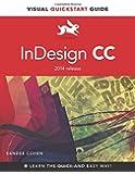 InDesign CC: Visual Quickstart Guide (2014 Release) (Visual QuickStart Guides)