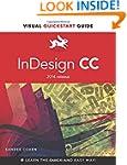 InDesign CC: Visual Quickstart Guide...