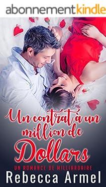 Un Contrat D'un Milliard De Dollars: Une Romance de Milliardaire Bad Boy