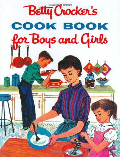Betty Crocker's Cookbook for Boys and Girls (Lifestyles General)