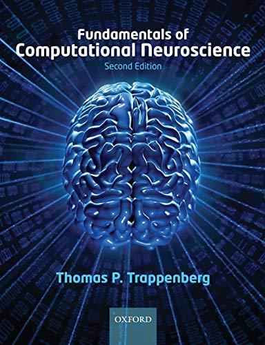 Fundamentals of Computational Neuroscience (Computational Medicine)
