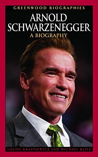 Arnold Schwarzenegger: A Biography (Greenwood Biographies) by Krasniewicz, Louise, Blitz, Michael (2006) Hardcover