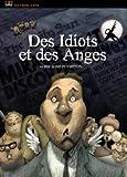 Idiots et des anges (Des) / Bill Plympton, réal.   Plympton, Bill - Réal.