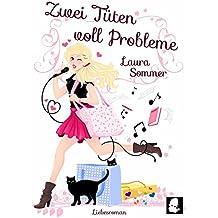 Zwei Tüten voll Probleme [2] (Chick Lit Liebesroman): Volume 2 (Tütenbuch)
