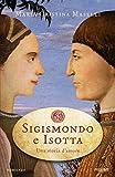 Sigismondo e Isotta: Una storia d'amore