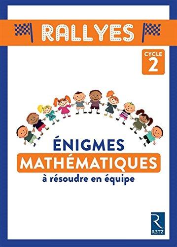 Énigmes mathématiques à résoudre en équipe - Cycle 2 (+ CD ROM) par Laurent Giauffret