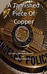 A Tarnished Piece of Copper: A Harry Winslow Mystery (English Edition)