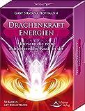 Drachenkraft-Energien: Drachenkraft-Energien. Aktiviere die reine schöpferische Kraft in dir.