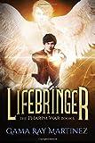 Lifebringer: Volume 6 (Pharim War)