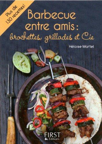 Petit livre de - Barbecue entre amis par Héloïse MARTEL