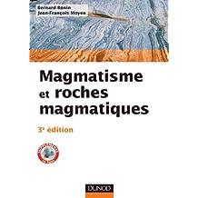 Magmatisme et roches magmatiques - 3e édition