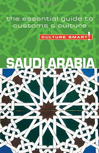 Saudi Arabia - Culture Smart! The Essential Guide to Customs & Culture: The Essential Guide to Customs and Culture por Nicolas Buchele