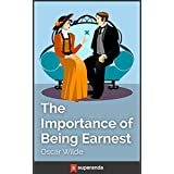 The Importance of Being Earnest (Illustrated) (English Edition)
