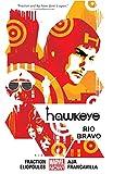 Image de Hawkeye Vol. 4: Rio Bravo