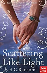 Scattering Like Light (Small Blue Thing Trilogy) by S.C. Ransom (2012) Paperback