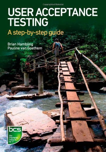 User Acceptance Testing: A Step-by-step Guide by Brian Hambling (2013-05-25)