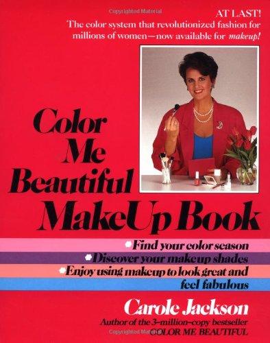 Color Me Beautiful Makeup Book por Carole Jackson
