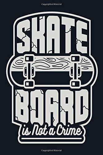 Skateboard: Decks Trucks Skate Shop Extreme Sports Daily Writing Notebook Journal