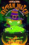 Kitchen Witch: Halloween Recipes for Kids by Russell Dorn