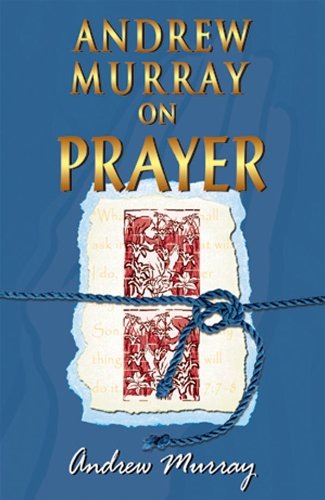 Andrew Murray On Prayer (English Edition)