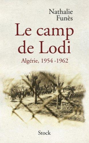 le-camp-de-lodi-algerie-1954-1962-essais-documents