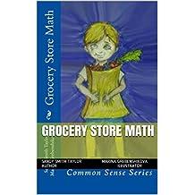 Grocery Store Math (Common Sense Series Book 1) (English Edition)