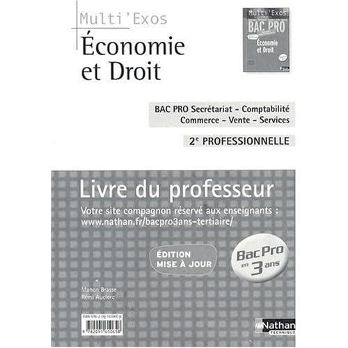 Economie et Droit 2e professionnelle 2009 : Livre du professeur by Manon Brasse (2009-07-07)