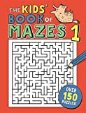 Kids' Book of Mazes 1 (Buster Puzzle Books)
