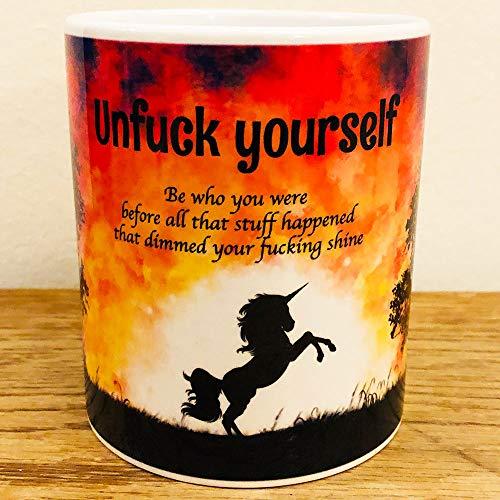 Kaffee Tasse Unfuck Yourself - Be who you where before. Einhorn Esoterisch Spruch Zitat Buddhismus