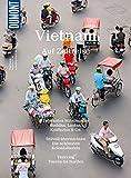 DuMont BILDATLAS Vietnam: Auf Zeitreise (DuMont BILDATLAS E-Book 46)
