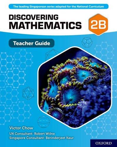 Discovering Mathematics: Teacher Guide 2B