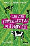 Les vies turbulentes de Lady M (4)