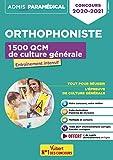 Concours Orthophoniste - 1500 Qcm de Culture Generale