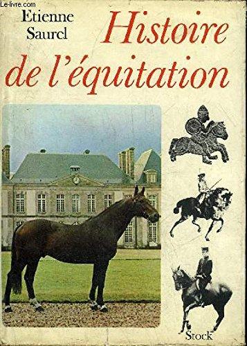 Histoire de l'équitation : Des origines à nos jours