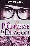 La Princesse et le Dragon (French Edition)