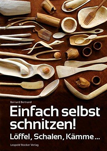 Schale Schnitzen (Einfach selbst schnitzen!: Löffel, Schalen, Kämme ...)
