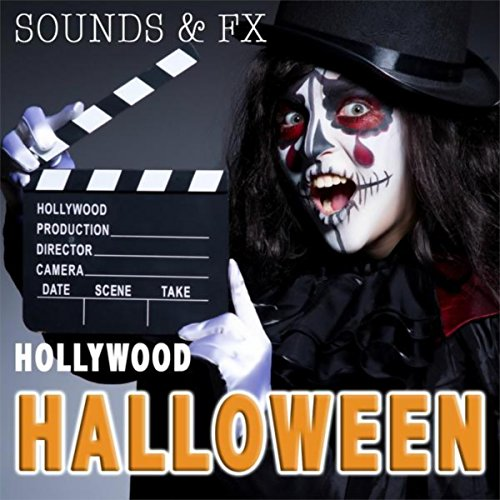 Hollywood Sounds and FX of Halloween