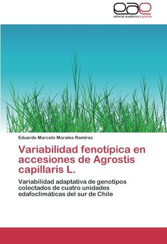 Variabilidad Fenotipica En Accesiones de Agrostis Capillaris L.