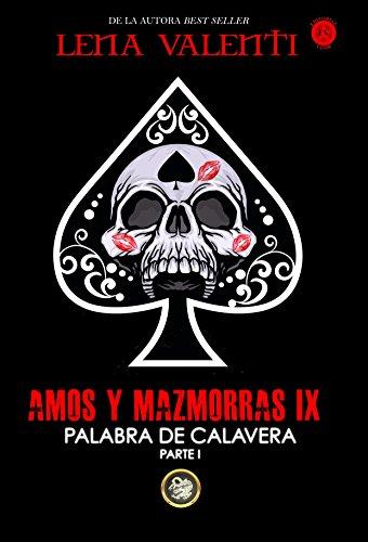 AMOS Y MAZMORRAS IX por Lena  Valenti
