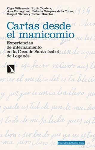 Cartas desde el manicomio: Experiencias de internamiento en la Casa de Santa Isabel de Leganés (Investigación y Debate nº 218)