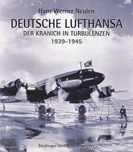 deutsche-lufthansa-der-kranich-in-turbulenzen-1939-1945