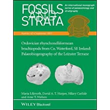 Fossils and Strata, Ordovician Rhynchonelliformean Brachiopods from Co. Waterford, Se Ireland: Palaeobiogeography of the Leinster Terrane (Fossils and Strata Monograph)