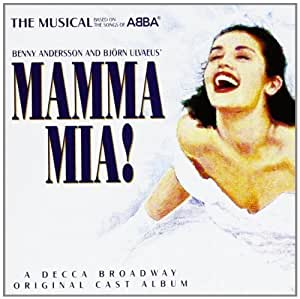 Mamma Mia! The Musical Based on the Songs of ABBA: Original Cast Recording (1999 London Cast) by Verve (1999-01-01)