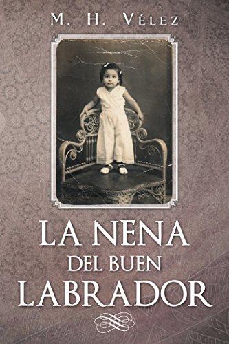 La Nena Del Buen Labrador por M. H. Vélez