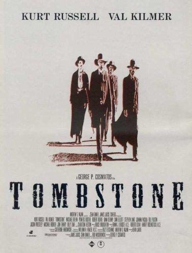 Tombstone Póster de película D 11x 17en-28cm x 44cm Kurt Russell Val Kilmer Michael Biehn Sam Elliott Dana Delany Bill