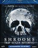 Shrooms - Trip Senza Ritorno