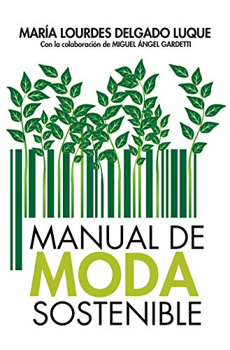 Manual de moda sostenible (Estilo de vida)