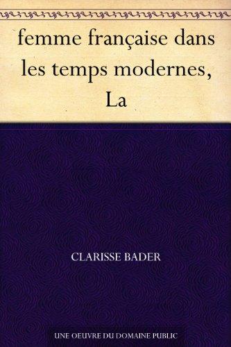 Couverture du livre femme française dans les temps modernes, La